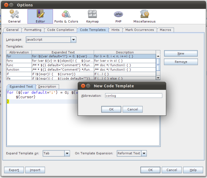Type the abbreviation of code template in New Code Template dialog box